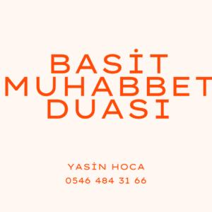 Basit Muhabbet Duası