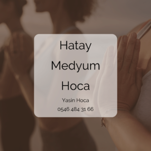 Hatay Medyum Hoca