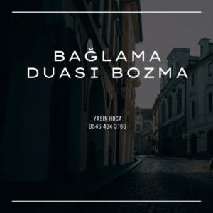 Bağlama Duası Bozma